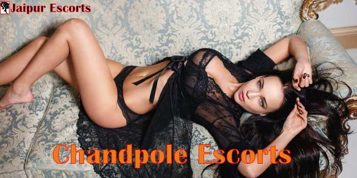Chandpole Escorts